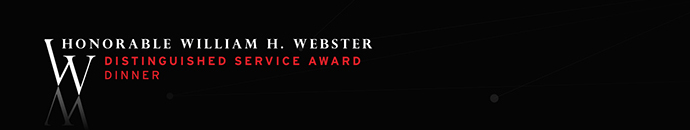 International Spy Museum's 2nd Annual William H. Webster Distinguished Service Award Dinner