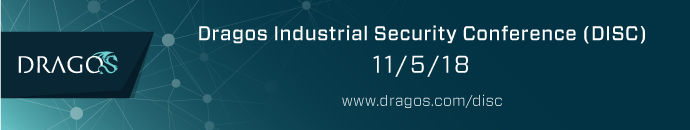 Dragos Industrial Security Conference (DISC) 11/5/18